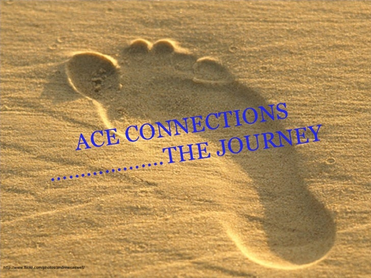 ACE CONNECTIONS ……………….THE JOURNEY http://www.flickr.com/photos/andrewcaswell/