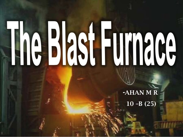 Final  blast furnace!!! ahan m r digital signed!