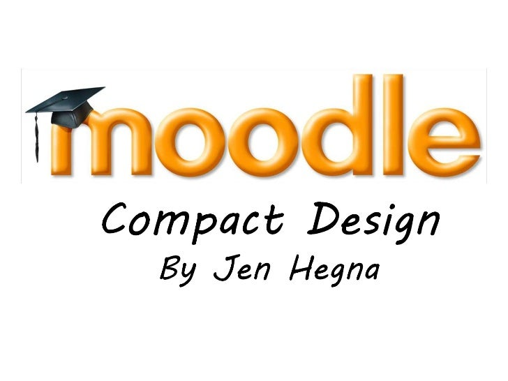 Moodle Compact Design - by Jen Hegna