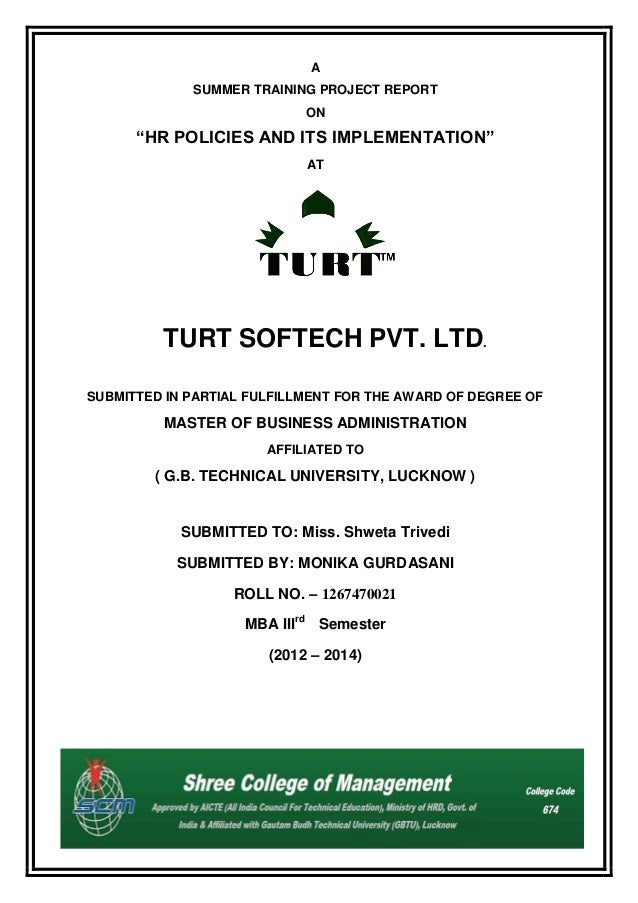 """A SUMMER TRAINING PROJECT REPORT ON  """"HR POLICIES AND ITS IMPLEMENTATION"""" AT  TURT SOFTECH PVT. LTD. SUBMITTED IN PARTIAL ..."""