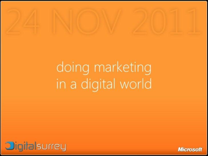 24 NOV 2011  doing marketing  in a digital world