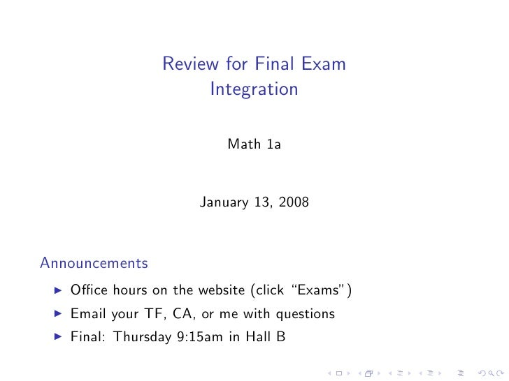 Review for Final Exam                      Integration                            Math 1a                         January ...