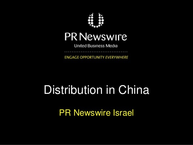 Distribution in China PR Newswire Israel