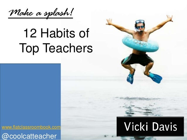 Make a Splash: 12 Habits of Top Teachers