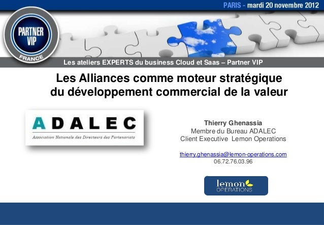 Les ateliers EXPERTS du business Cloud et Saas – Partner VIP Les Alliances comme moteur stratégiquedu développement commer...