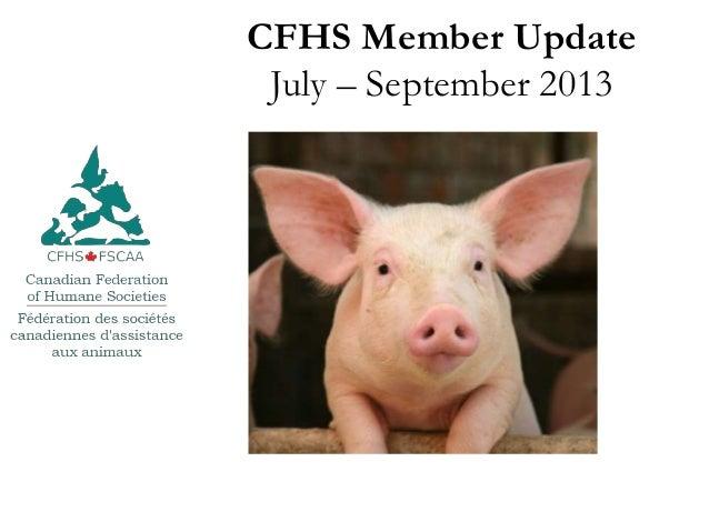 CFHS Member Update July – September 2013