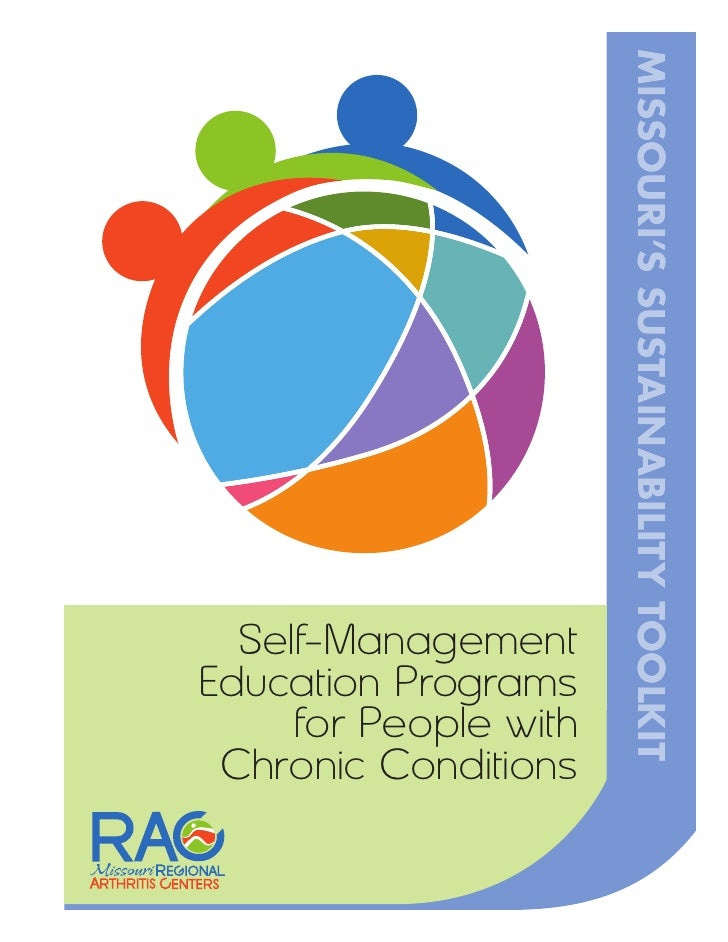 Self-Management      MISSOURI'S SUSTAINABILITY TOOLKITEducation Programs     for People with Chronic Conditions