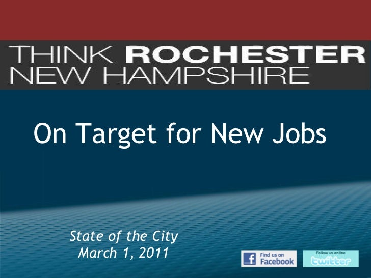 On Target for New Jobs   State of the City March 1, 2011