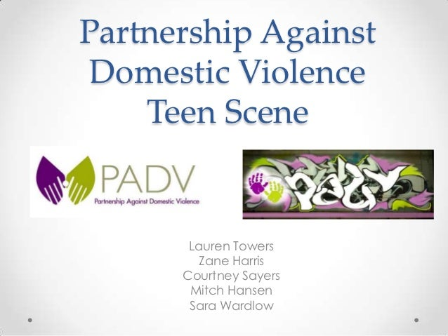 Partnership Against Domestic Violence    Teen Scene       Lauren Towers        Zane Harris      Courtney Sayers       Mitc...