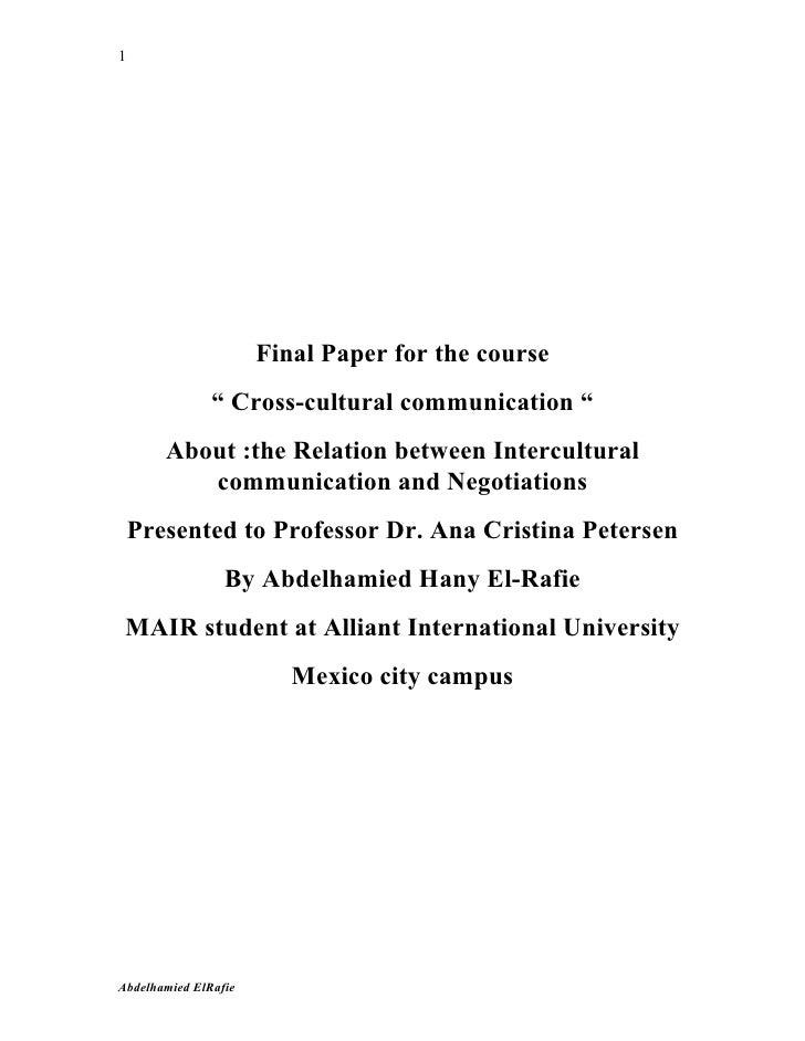 """1                      Final Paper for the course               """" Cross-cultural communication """"       About :the Relation..."""