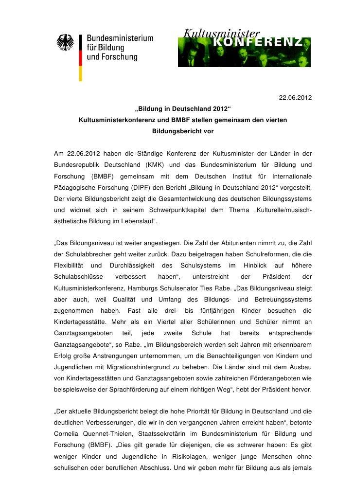 """22.06.2012                                  """"Bildung in Deutschland 2012""""          Kultusministerkonferenz und BMBF stelle..."""