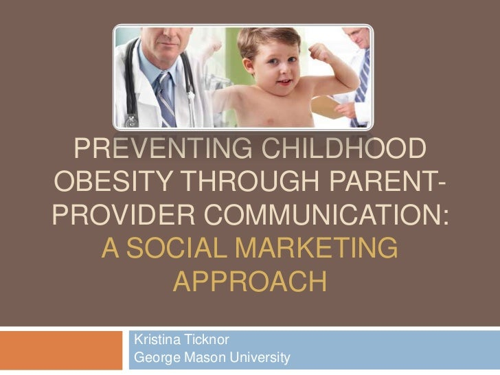 social marketing teenage obesity The prevention of childhood obesity in community- based interventions their conclusion was that con- scientiously applied smbc could be useful in changing behaviors and improving health outcomes, but further research was needed thus, it is important to review the effectiveness of social marketing as a methodology for.