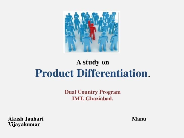 Product Differentiation as Marketing Strategy