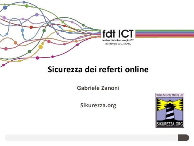 festival ICT 2013: Sicurezza dei referti on-line