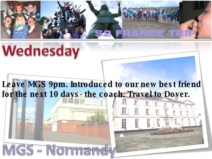 Leave MGS 9pm. Introduced to our new best friend for the next 10 days- the coach. Travel to Dover.