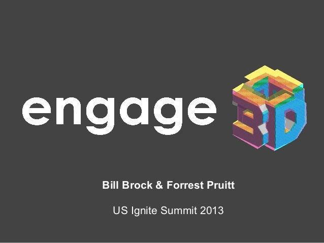 Bill Brock & Forrest Pruitt US Ignite Summit 2013