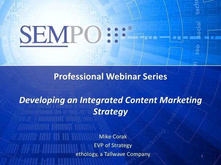 ContentMarketingStrategy-SEMPO-ethology-MikeCorak-Webinar-2-22-12