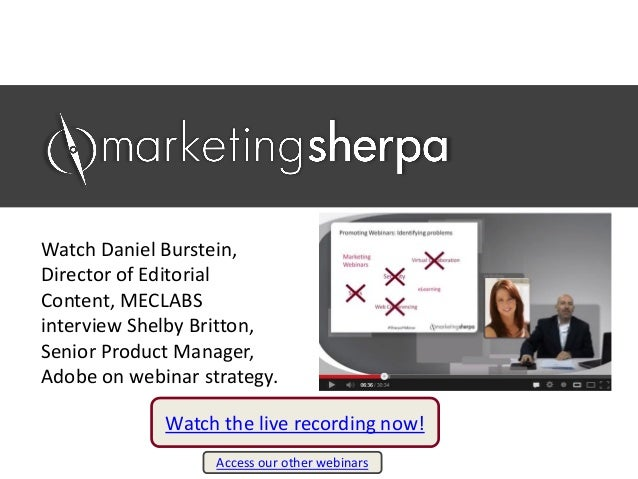 Webinar Marketing: How Adobe saw a 500% lift in conversion from changing its webinar strategy