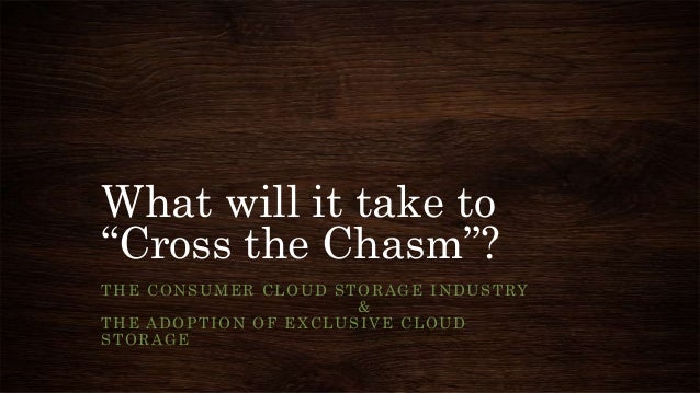 """What Will It Take To Cross The Chasm"""