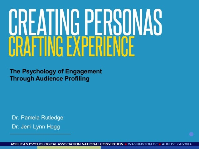 AMERICAN PSYCHOLOGICAL ASSOCIATION NATIONAL CONVENTION ★ WASHINGTON DC ★ AUGUST 7-10-2014! CREATINGPERSONAS CRAFTINGEXPERI...
