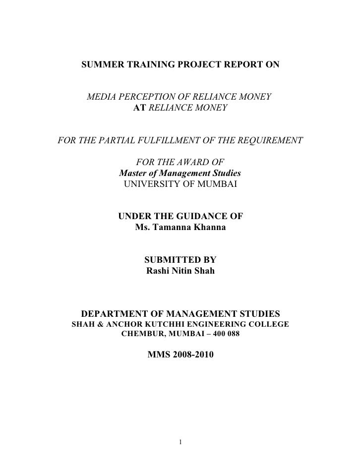 SUMMER TRAINING PROJECT REPORT ON        MEDIA PERCEPTION OF RELIANCE MONEY               AT RELIANCE MONEY   FOR THE PART...