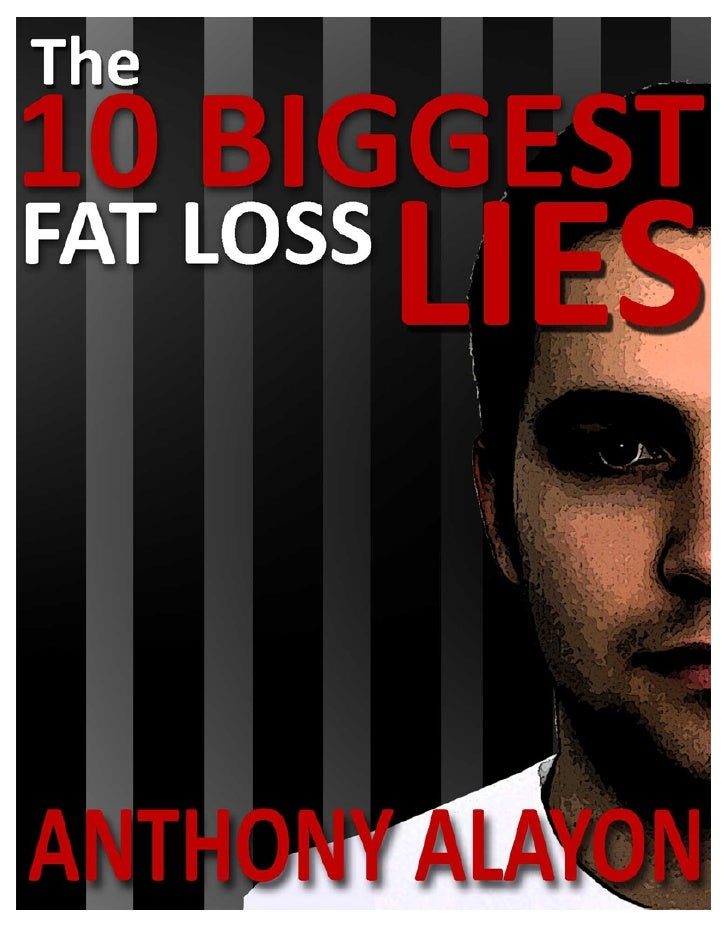 The 10 Biggest FAT LOSS Lies Ever Final EXPOSED!