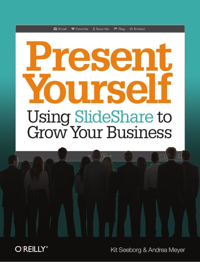 PresentY SlideShare to  ourselfUsingGrow Your Business          Kit Seeborg & Andrea Meyer