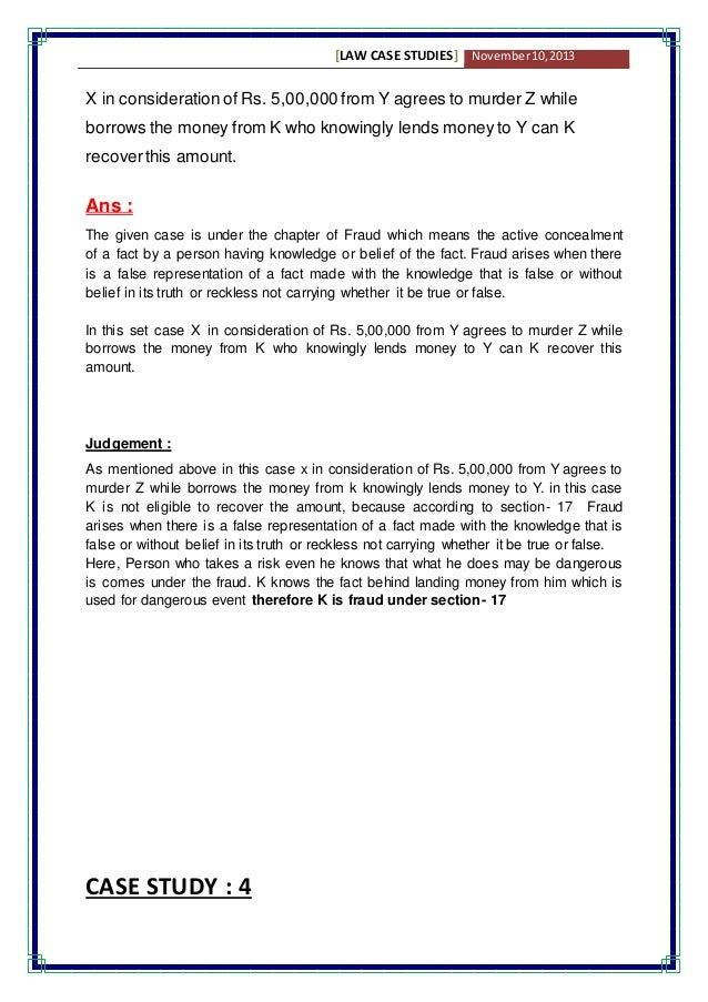 law cases essay This essay will discuss the case study by firstly identifying four elements of contract, then justifying duties of mr martin with applying the principles of pre.