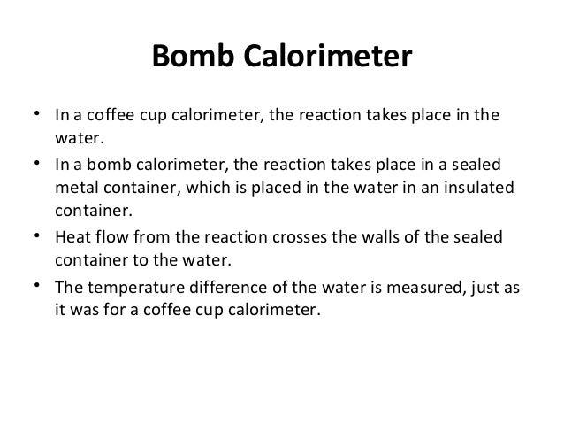 Equation For Bomb Calorimeter Bomb Calorimeter in a Coffee