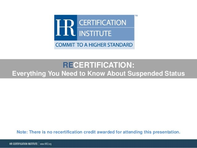 Recertification: Everything You Need to Know About Suspended Status