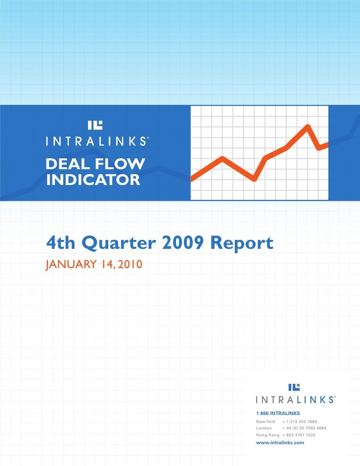 DEAL FLOW INDICATOR    4th Quarter 2009 Report january 14, 2010                          1 866 INTRALINKS                 ...