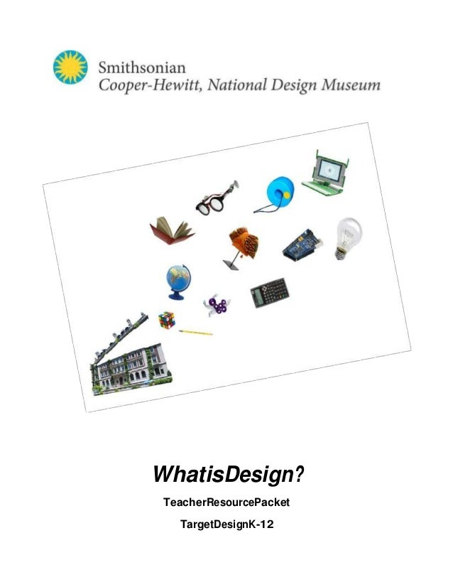 WhatisDesign? TeacherResourcePacket   TargetDesignK-12