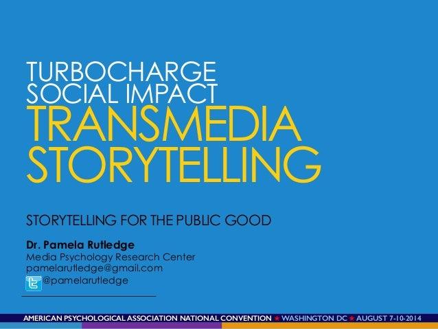 Transmedia Storytelling for Social Impact