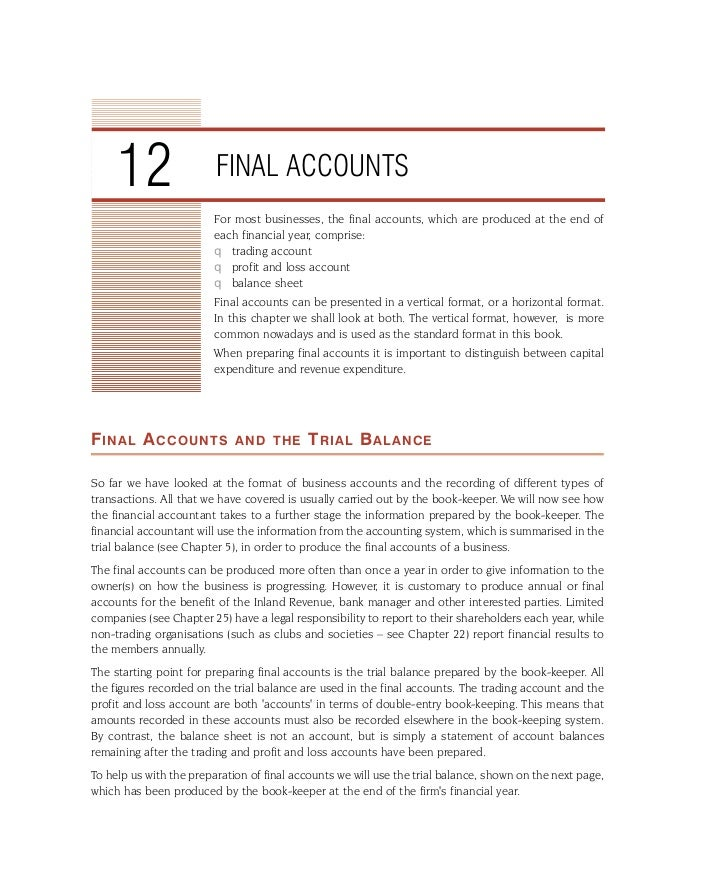 12                  FINAL ACCOUNTS                         For most businesses, the final accounts, which are produced at ...