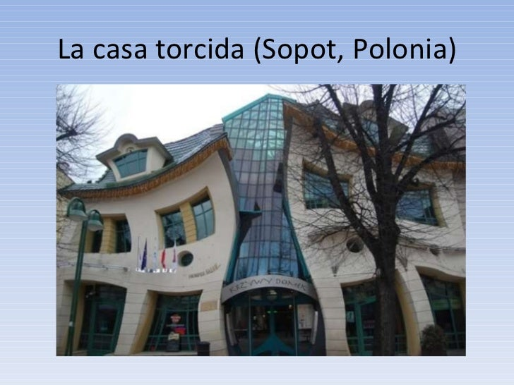 La casa torcida (Sopot, Polonia)