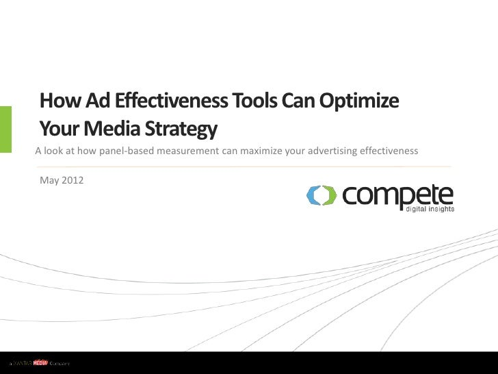 How Ad Effectiveness Tools Can Help Optimize Your Media Strategy May 2012