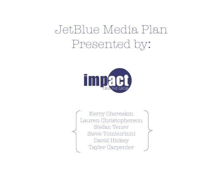 jetBlue Media Plan