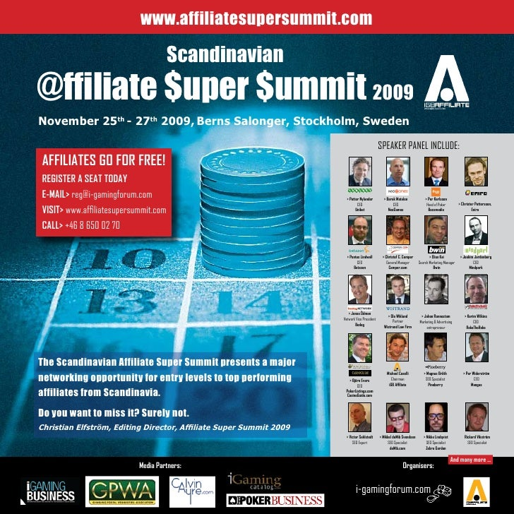 www.affiliatesupersummit.com                                        Scandinavian @ffiliate $uper $ummit 2009 November 25th...