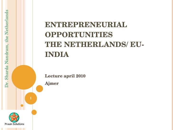 Entrepreneurial Opportunities - The Netherlands/India
