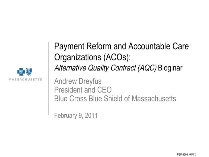 Payment Reform and ACOs
