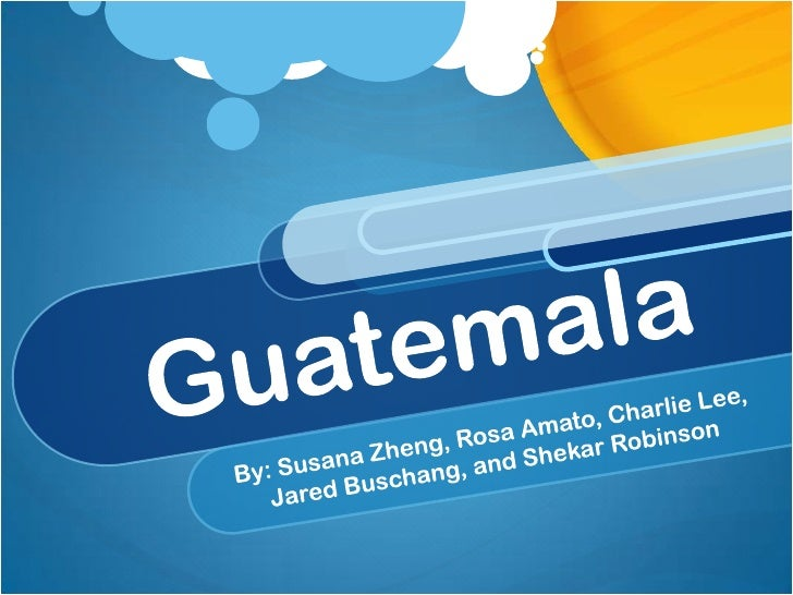 • Guatemala está localizado en América Central.• El nombre Guatemala significa tierra de los árboles                en la ...