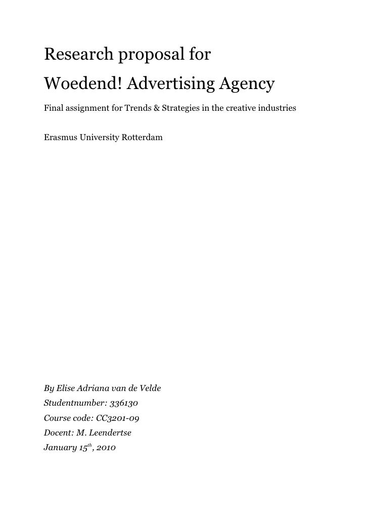 Research proposal for Woedend! Advertising Agency Final assignment for Trends & Strategies in the creative industries   Er...