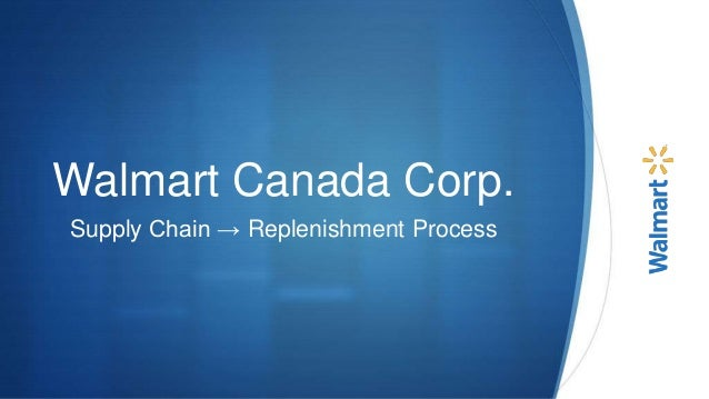 Walmart Canada Corp Supply Chain Improvement