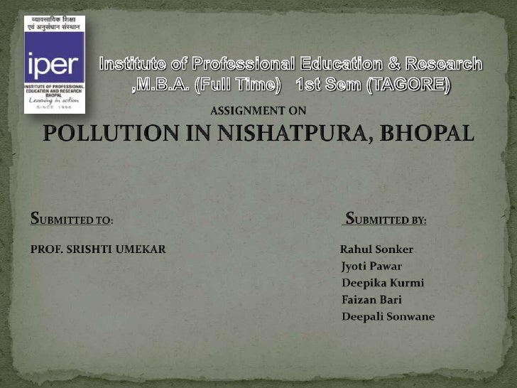Pollution is the introduction of contaminants      into a natural environment that causesinstability, disorder, harm or di...