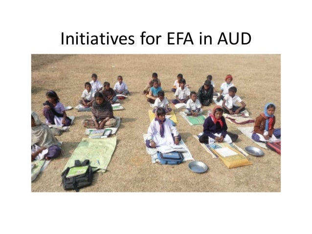 Initiatives for EFA in AUD