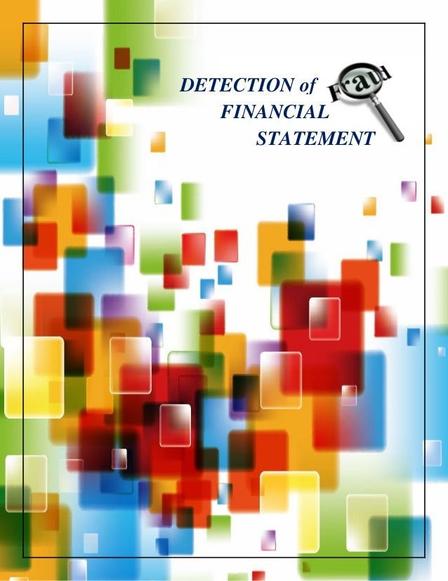 Detection of Financial Statement Frauds