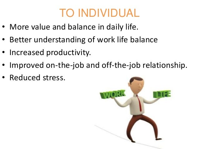 Work Life Balance Programs Example of Work Life Balance