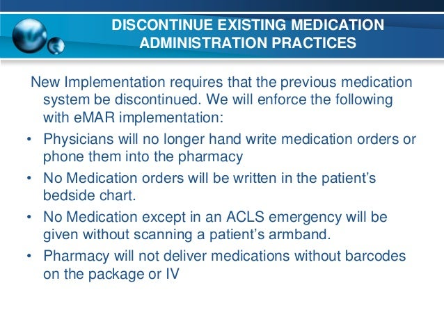 Electronic Medication System Previous Medication System