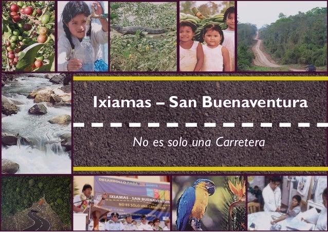 Ixiamas-San Buenaventura No es solo una Carretera