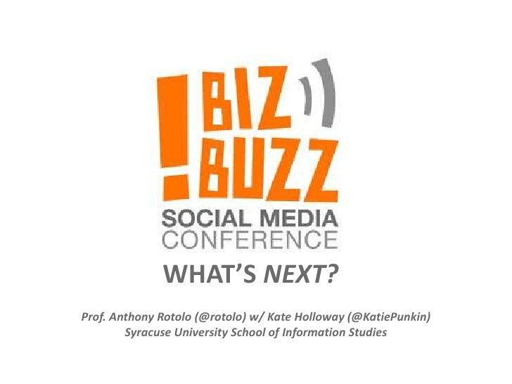 Biz Buzz What's Next